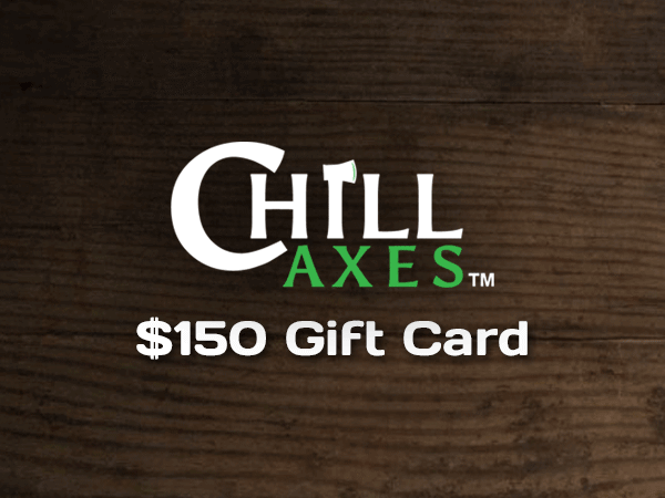 $150 Gift Card to Chill Axes.