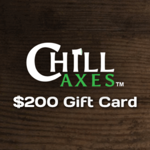 $200 Gift Card to Chill Axes.